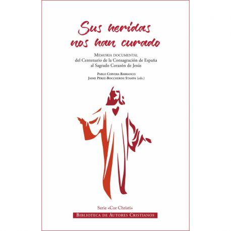 SUS HERIDAS NOS HAN CURADO