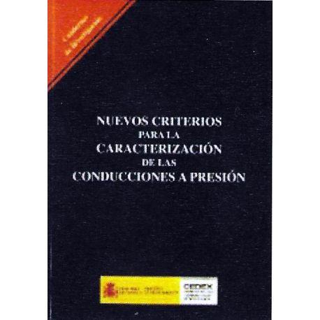 NUEVOS CRITERIOS PARA LA CARACTERIZACION DE LAS CONDUCCIONES A PRESION