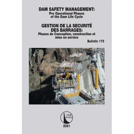 DAM SAFETY MANAGEMENT / GESTION DE LA SÉCURITÉ DES BARRAGES