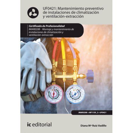 MANTENIMIENTO PREVENTIVO DE INSTALACIONES DE CLIMATIZACION Y VENTILACION-EXTRACCION - 2ª Edición