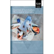 ESSENTIALS OF CONSTRUCTION PLANNING AND SCHEDULING