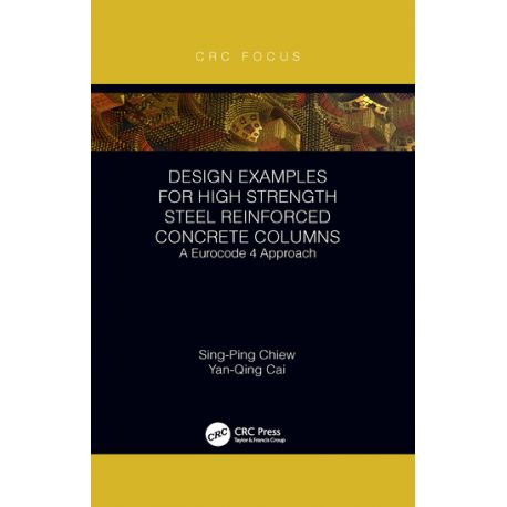 DESIGN EXAMPLES FOR HIGH STRENGTH STEEL REINFORCED CONCRETE COLUMNS. A Eurocode 4 Approach