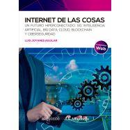 INTERNET DE LAS COSAS. Un futuro hiperconectado: 5G, Inteligencia artificial, Big Data, Cloud, Blockchain y Ciberseguridad
