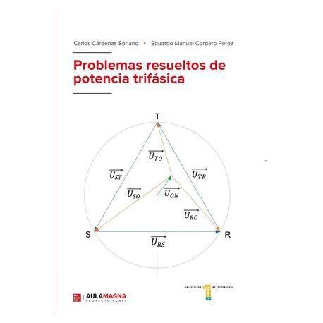 PROBLEMAS RESUELTOS DE POTENCIA TRIFÁSICA
