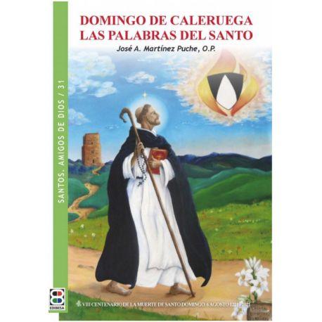 DOMINGO DE CALERUELA. LAS PALABRAS DEL SANTO