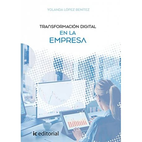 TRANSFORMACION DIGITAL EN LA EMPRESA