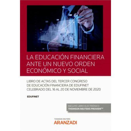 LA EDUCACIÓN FINANCIERA ANTE UN NUEVO ORDEN ECONÓMICO Y SOCIAL