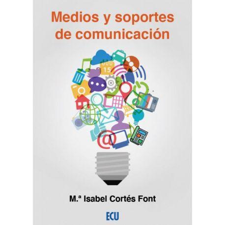 MEDIOS Y SOPORTES DE COMUNICACION