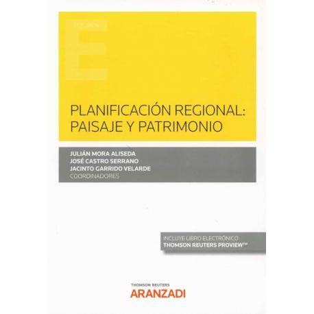 PLANIFICACION REGIONAL: PAISAJE Y PATRIMONIO