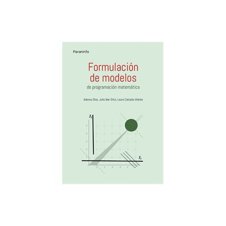 FORMULACIÓN DE MODELOS PROGRAMACIÓN MATEMÁTICA