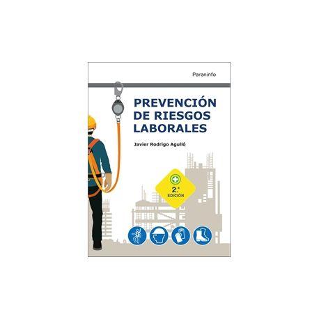 PREVENCIÓN DE RIESGOS LABORALES. 2.ª edición 2021