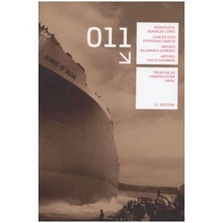 TÉCNICAS DE CONSTRUCCIÓN NAVAL (3ª Edición)