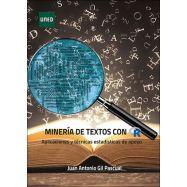 MINERÍA DE TEXTO CON R. APLICACIONES Y TÉCNICAS ESTADÍSTICAS DE APOYO