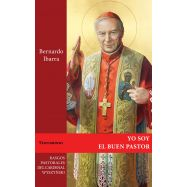 YO SOY EL BUEN PASTOR. Rasgos Pastorales del Cardenal Wyszynski