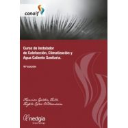 CURSO DE INSTALADOR DE CALEFACCIÓN, CLIMATIZACIÓN Y AGUA CALIENTE SANITARIA. 19ª Edición