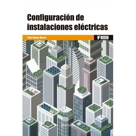 CONFIGURACON DE INSTALACIONES ELECTRICAS
