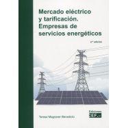 MERCADO ELÉCTRICO Y TARIFICACIÓN. Empresas de servicios energéticos – 2ª edición 2021