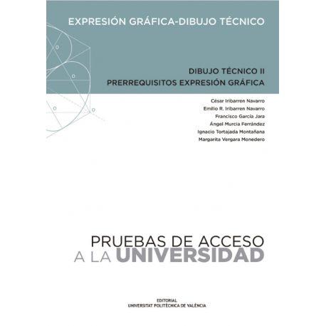 DIBUJO TECNICO II. PRERREQUISITOS EXPRESION GRAFICA