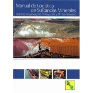 MANUAL DE LOGISTICA DE SUSTANCIAS MINERALES. Sistemas y Equipos para el Transporte y Almacenamiento