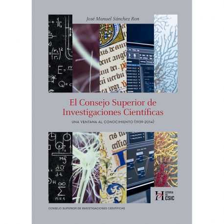 EL CONSEJO SUPERIOR DE INVESTIGACIONES CIENTÍFICAS : UNA VENTANA AL CONOCIMIENTO (1939-2014)