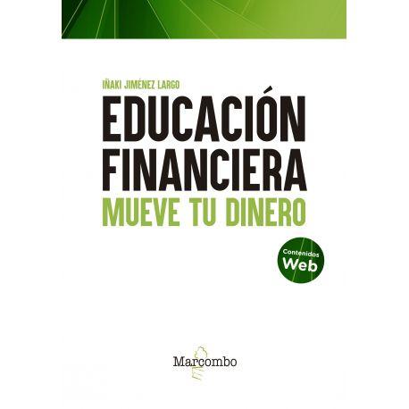 EDUCACION FINANCIERA. Mueve tu Dinero