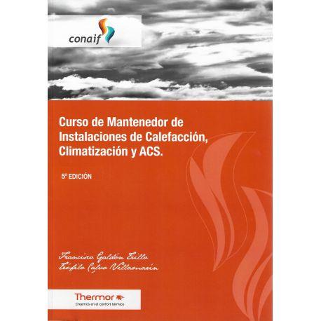 CURSO DE MANTENEDOR DE INSTALACIONES DE CALEFACCION, CLIMATIZACION Y ACS