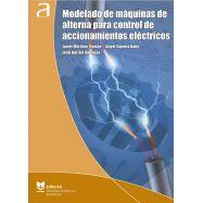 MODELADO DE MÁQUINAS DE ALTERNA PARA CONTROL DE ACCIONAMIENTOS ELÉCTRICOS