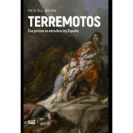 TERREMOTOS. Sus primeros Estudios en España