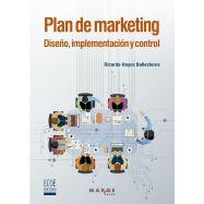 PLAN DE MARKETING. Diseño, implementación y control