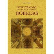 BREVE TRATADO DE TODO GENERO DE BOBEDAS