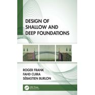 DESIGN OF SHALLOW AND DEEP FOUNDATIONS