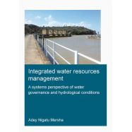 INTEGRATED WATER RESOURCES MANAGEMENT: A Systems Perspective of Water Governance and Hydrological Conditions