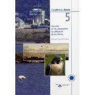 LAS AVES EN LOS AEROPUERTOS: LA UTILIZACION DE LA CETERIA - 2ª Edicion