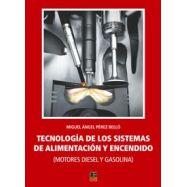 TECNOLOGIA DE LOS SISTEMAS DE ALIMENTACION Y ENCENDIDO