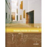 REHABILITACION EN VIVIENDA (Vol. 06)