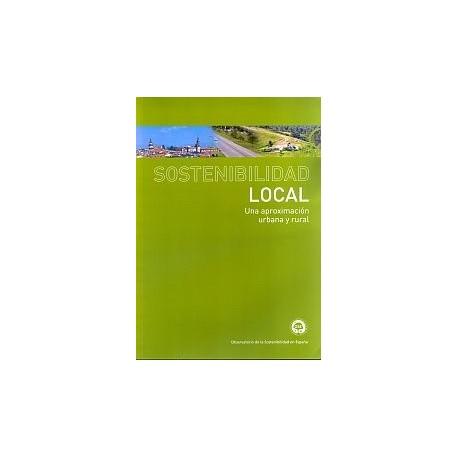 SOSTENIBILIDAD LOCAL. Una aproximación Urbana y Rural