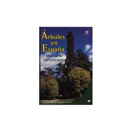 ARBOLES EN ESPAÑA. Manual de Identificación