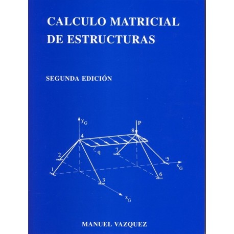 CALCULO MATIRICIAL DE ESTRUCTURAS