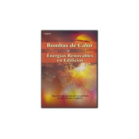 BOMBAS DE CALOR Y ENERGIAS RENOVABLES EN EDIFICIOS