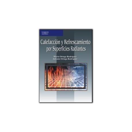 CALEFACCIÓN Y REFRESCAMIENTO POR SUPERFICIES RADIANTES