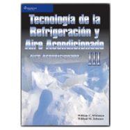 TECNOLOGÍA DE LA REFRIGERACIÓN Y AIRE ACONDICIONADO TOMO III. AIRE ACONDICIONADO