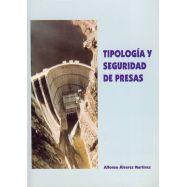 TIPOLOGIA Y SEGURIDAD DE PRESAS