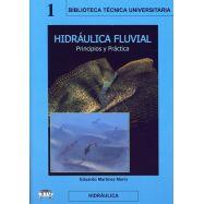 HIDRAULICA FLUVIAL. Principios y práctica