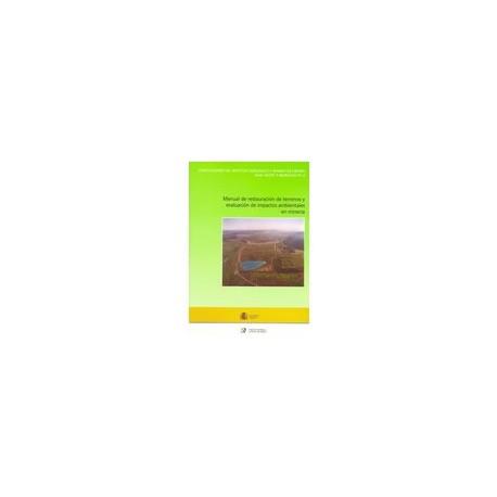 MANUAL DE RESTAURACION DE TERRENOS Y EVALUACION DE IMPACTOS AMBIENTALES EN MINERIA