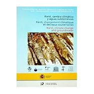 KARST, CAMBIO CLIMÁTICO Y AGUAS SUBTERRANEAS (Español, Francés e Inglés)