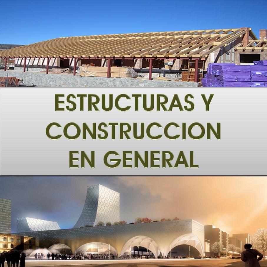 Estructuras y Construcción en General
